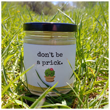 DON'T BE A PRICK beeswax candle - Countryside Treasures