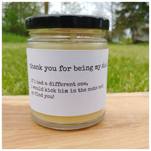 THANK YOU FOR BEING MY DAD beeswax candle - Countryside Treasures