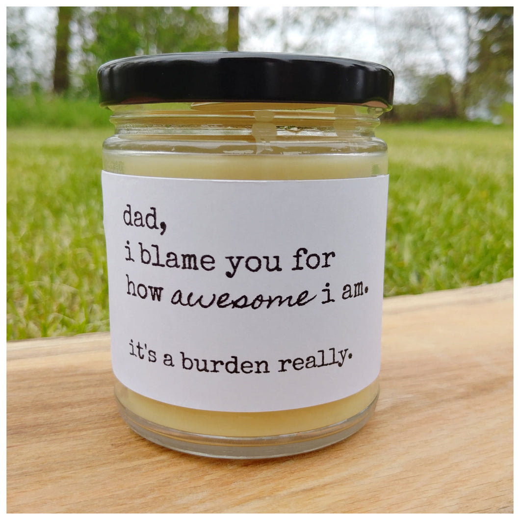DAD | I BLAME YOU beeswax candle - Countryside Treasures