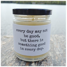 THERE'S SOMETHING GOOD IN EVERY DAY beeswax candle - Countryside Treasures