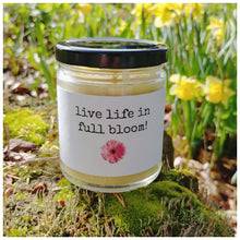 LIVE LIFE IN FULL BLOOM! beeswax candle - Countryside Treasures