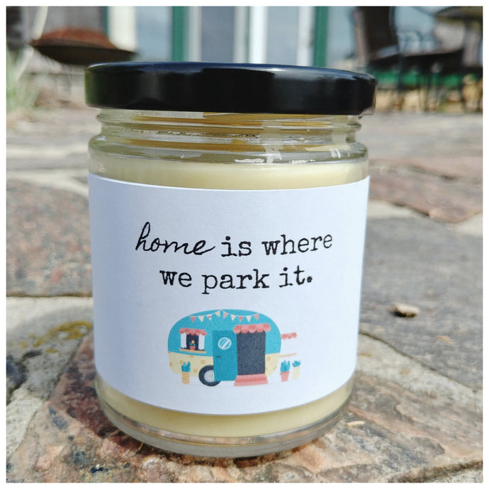 HOME IS WHERE WE PARK IT beeswax candle - Countryside Treasures