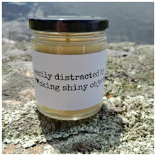 DISTRACTED BY SHINY OBJECTS beeswax candle - Countryside Treasures