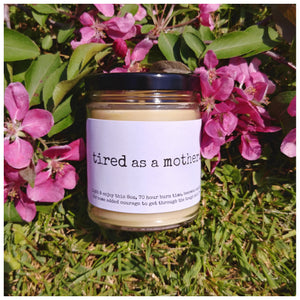 TIRED AS A MOTHER beeswax candle - Countryside Treasures