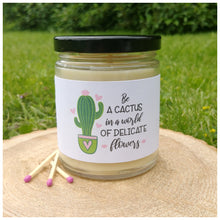 BE A CACTUS IN A WORLD OF DELICATE FLOWERS beeswax candle - Countryside Treasures