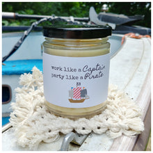 WORK LIKE A CAPTAIN, PARTY LIKE A PIRATE - Handmade Beeswax Candle | Countryside Treasures