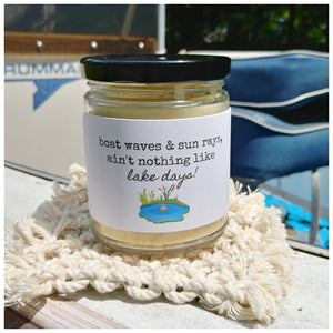 BOAT WAVES & SUN RAYS, AIN'T NOTHING LIKE LAKE DAYS - Handmade Beeswax Candle | Countryside Treasures