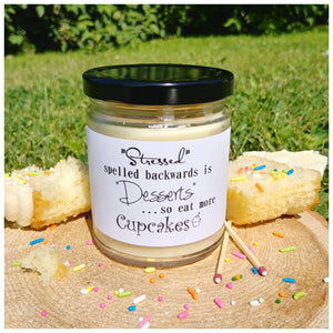 STRESSED SPELLED BACKWARDS IS DESSERTS, SO EAT MORE CUPCAKES beeswax candle - Countryside Treasures
