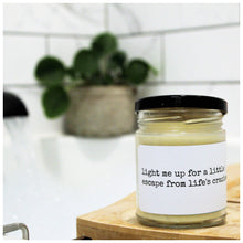 LIGHT ME UP FOR AN ESCAPE FROM LIFE'S CRAZIES beeswax candle - Countryside Treasures