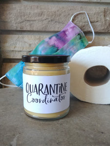 QUARANTINE COORDINATOR - Handmade Gifts that are funny AF - Small Batched and Locally Made Beeswax Candles - Essential Worker, Coworker, Bestie, Care Gift | Countryside Treasures