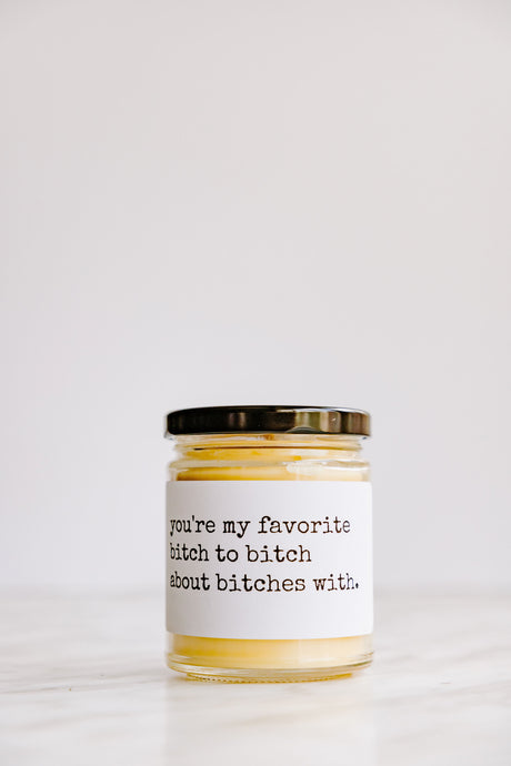 FAVORITE BITCH TO BITCH ABOUT beeswax candle - Countryside Treasures