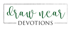 Draw Near Devotions - Free downloadable Bible Studies