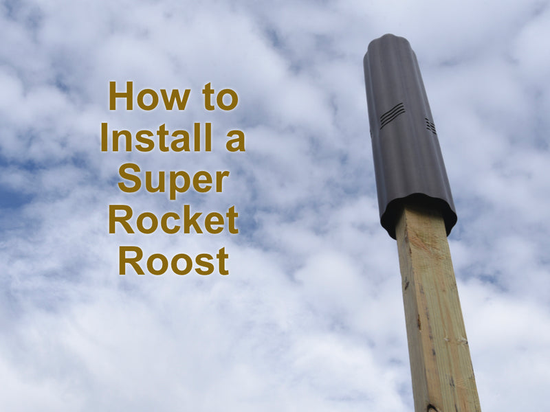 How to Install a Super Rocket Roost