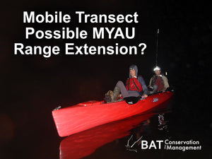Mobile Transect Reveal Slight MYAU Range Extension in Florida