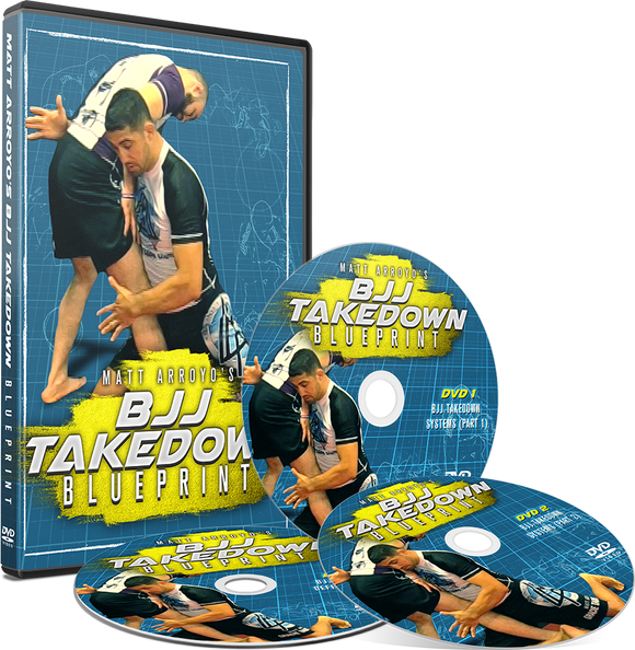 Matt Arroyo's BJJ Takedown Blueprint