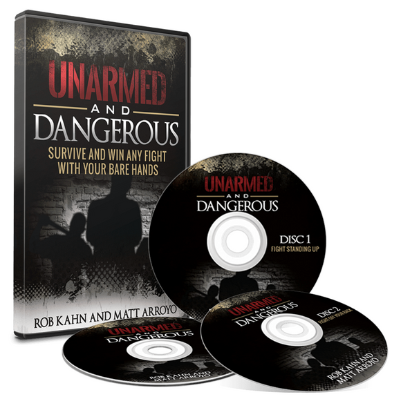 Rob Kahn And Matt Arroyo's Unarmed And Dangerous (Self Defense)