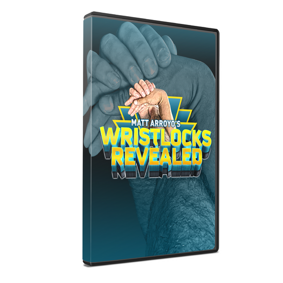 "Matt Arroyo's ""Wrist Locks Revealed"""