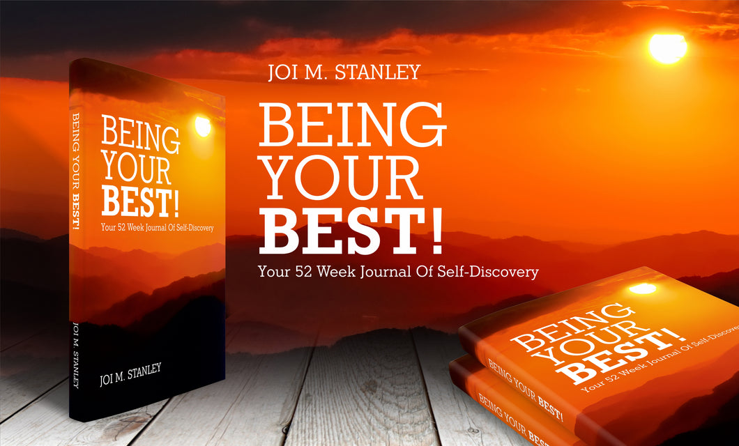 Join our Being Your Best Live Master Class with Author Joi M. Stanley