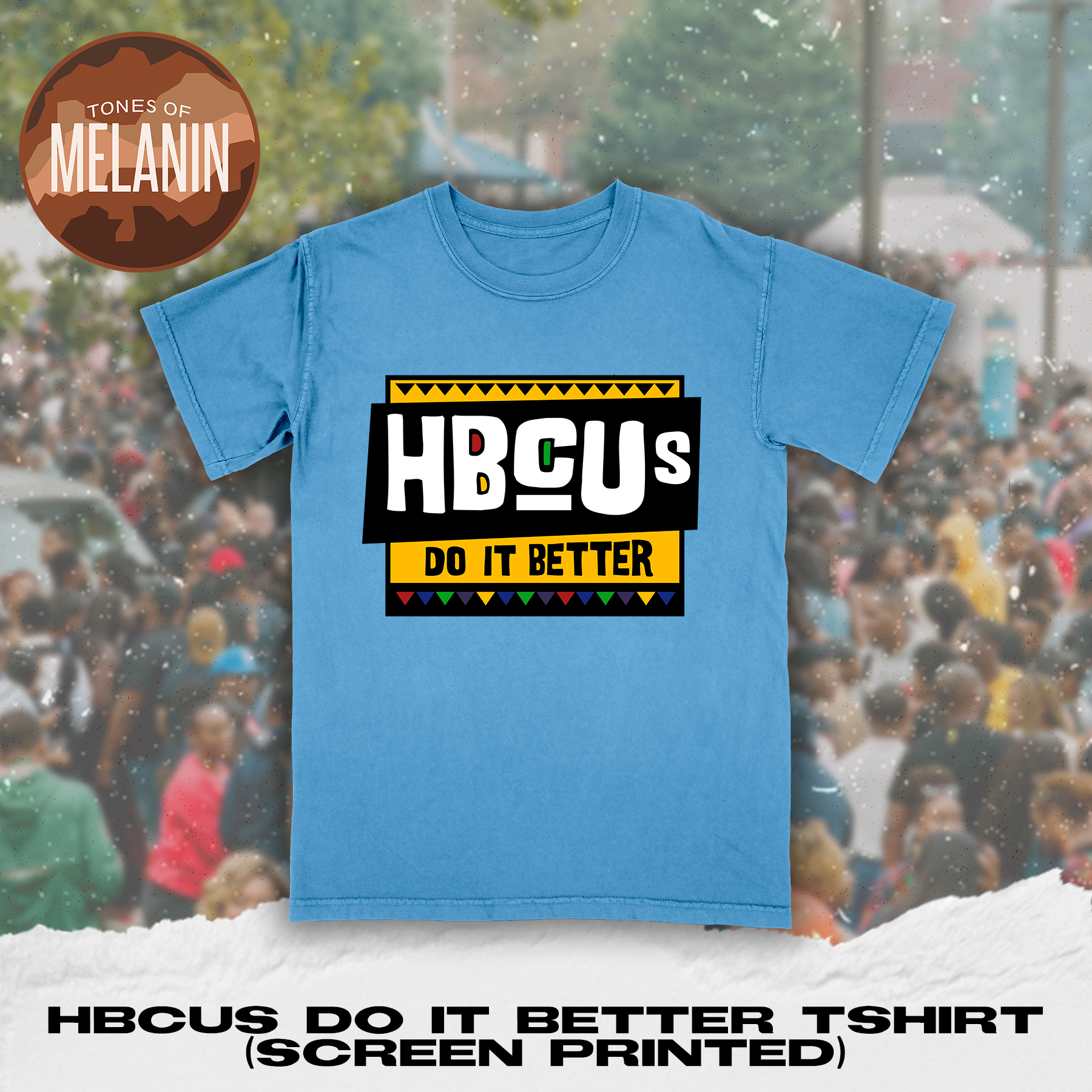 Light Blue HBCUs Do It Better Tshirt (Screen Printed)