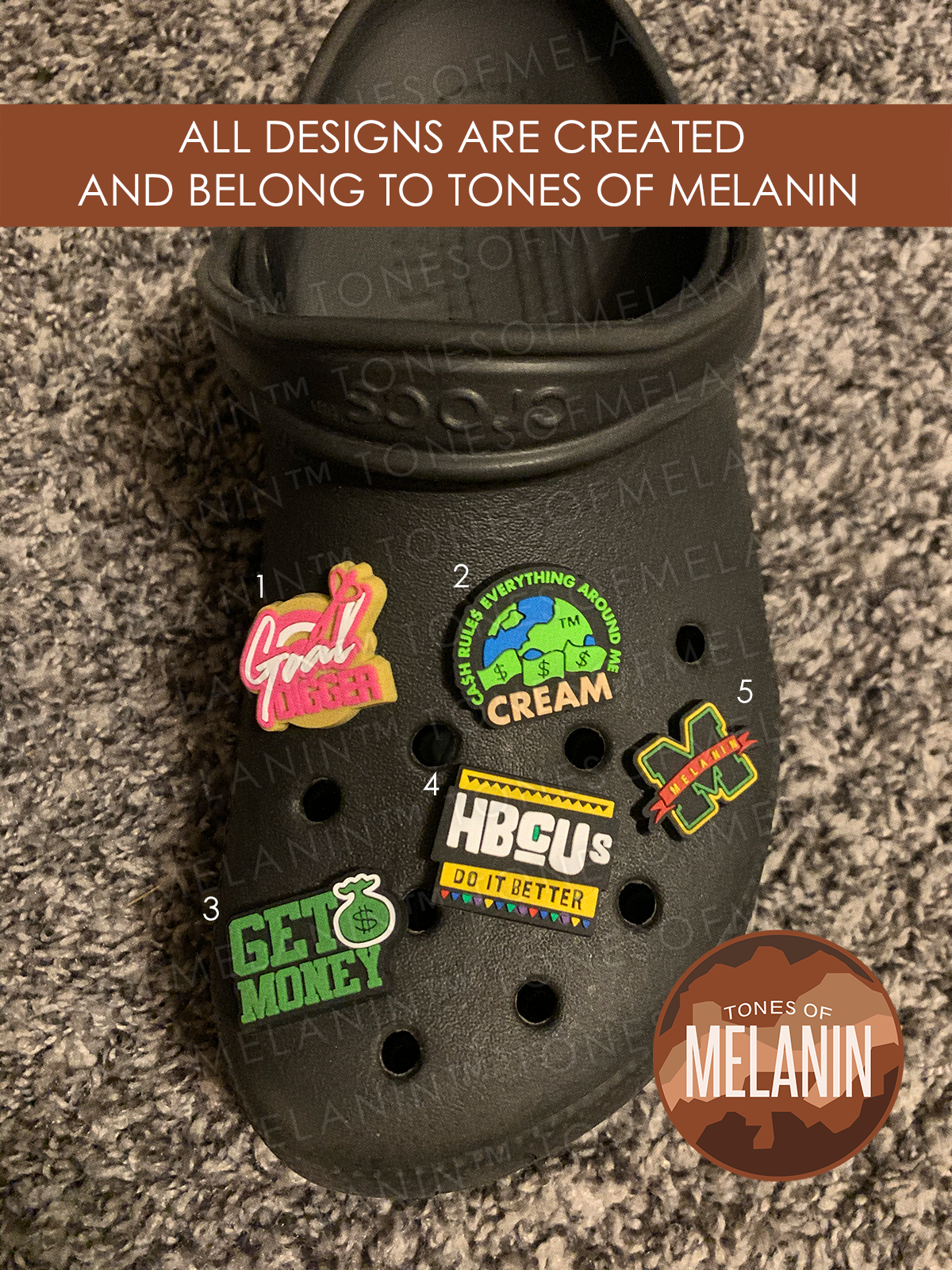 TONES OF MELANIN Shoe Charm  (VARIATIONS)