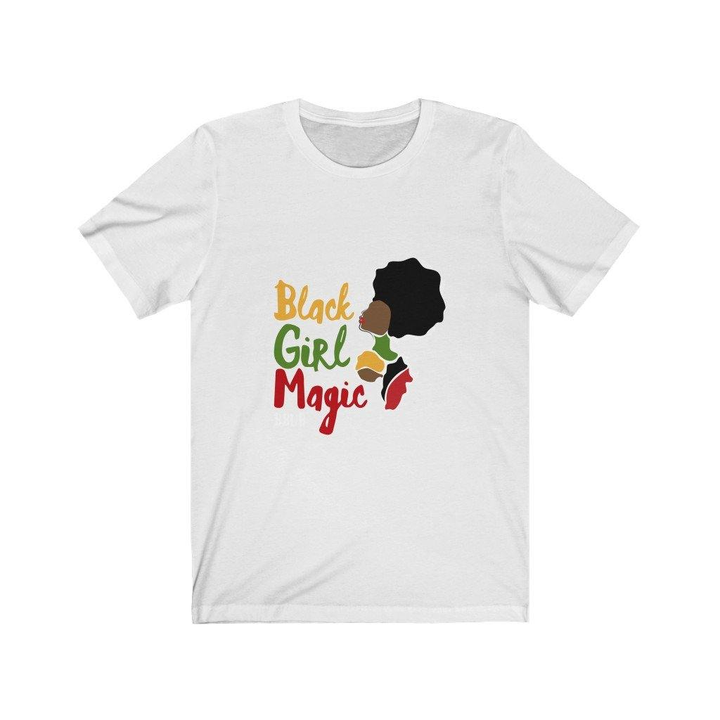 Black Girl Magic Unisex Fit Jersey Short Sleeve Tee