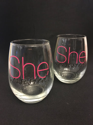 She Persisted Wine Glass