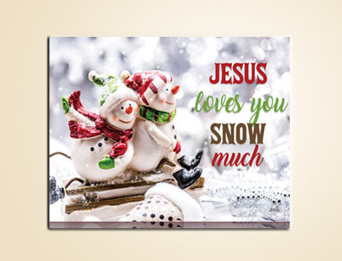 "24"" x 16"" Jesus Loves You Snow Much canvas"