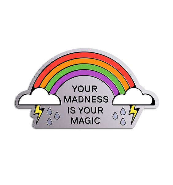 Madness is Magic Pin