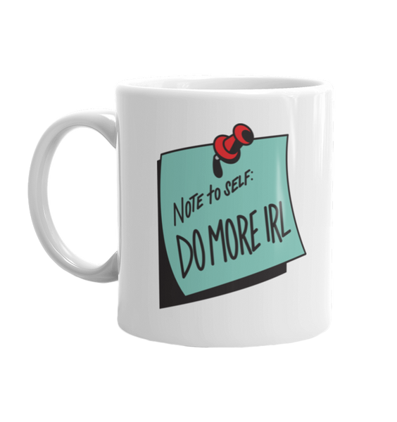 Do More IRL Mug
