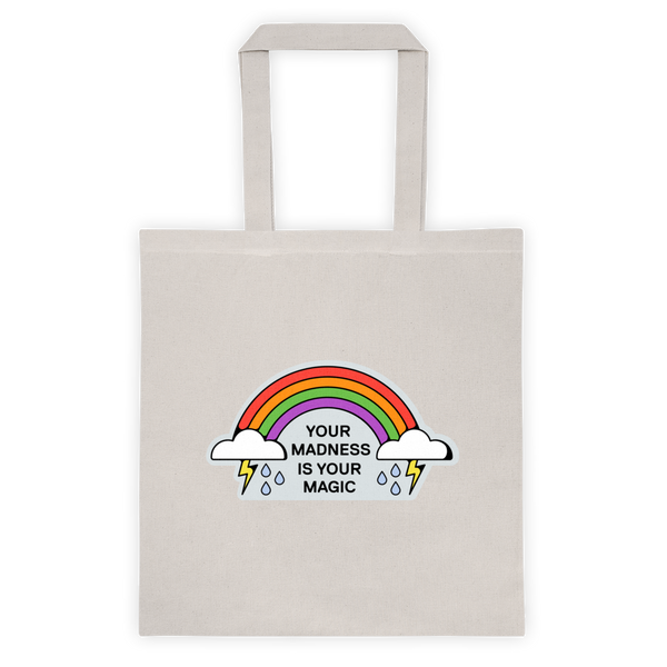 Madness is your Magic Tote bag