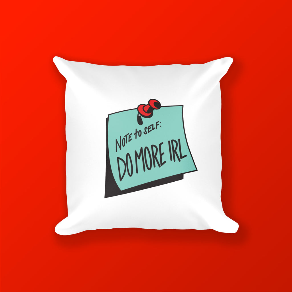 Do More IRL Square Pillow