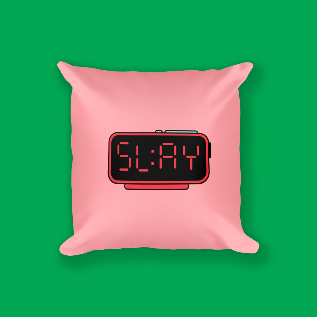Slay O'Clock Square Pillow