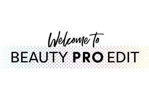 Welcome to Beauty PRO Edit!