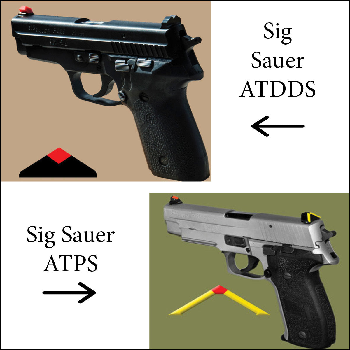 ATDDS & ATPS SIG SAUER - ALL MODELS, INCLUDING 320 (Except 250, 1911's, 232 and .22's) - professional installation is recommended