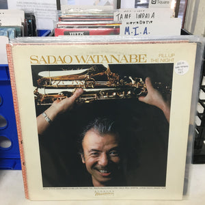 Sadao Watanabe ‎– Fill Up The Night [USED VINYL]