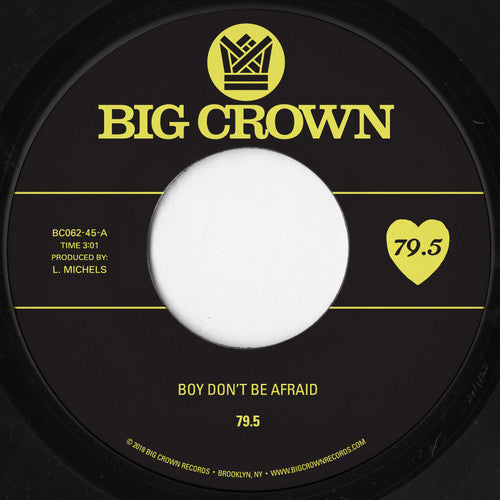 79.5 - Boy Don't Be Afraid / I Stay, You Stay
