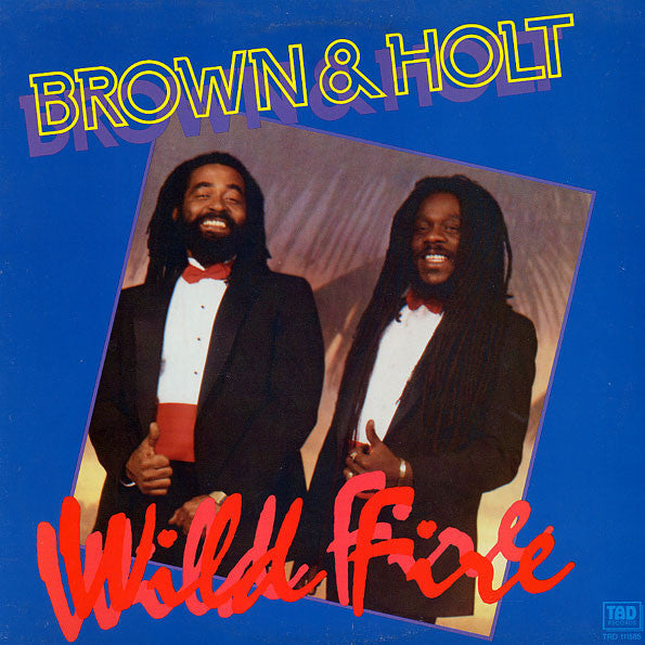 Brown & Holt - Wild Fire