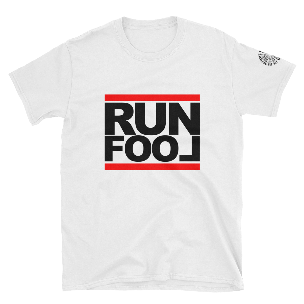 RUN FOOL T-Shirt (White)