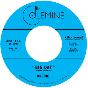 Orgone - Big Day / Hound Dogs