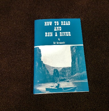 How to Read and Run a River by Ed Stremecki