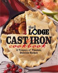 Lodge Cookbook-The Lodge Cast Iron Cookbook
