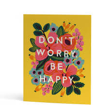 Rifle Paper Co. Blank Card-Don't Worry Be Happy!