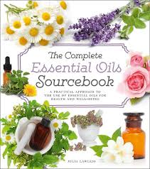 Harper Collins Book-The Complete Essential Oils Sourcebook