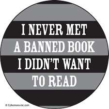 Ephemera Button-I Never Met A Banned Book I Didn't Want to Read