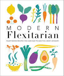 Penguin Random House Cookbook-Modern Flexitarian