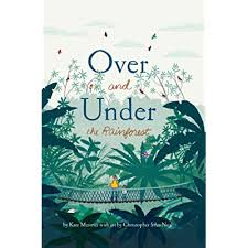 Raincoast Books Children's Book-Over and Under the Rainforest