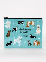 Blue Q Zipper Pouch-People I Want to Meet: Dogs