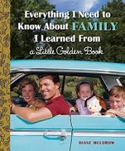 Penguin Random House Book-Everything I Needed to Know About Family I Learned From A Little Golden Book