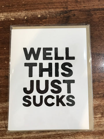 Tiramisu Paperie Blank Card-Well This Just Sucks