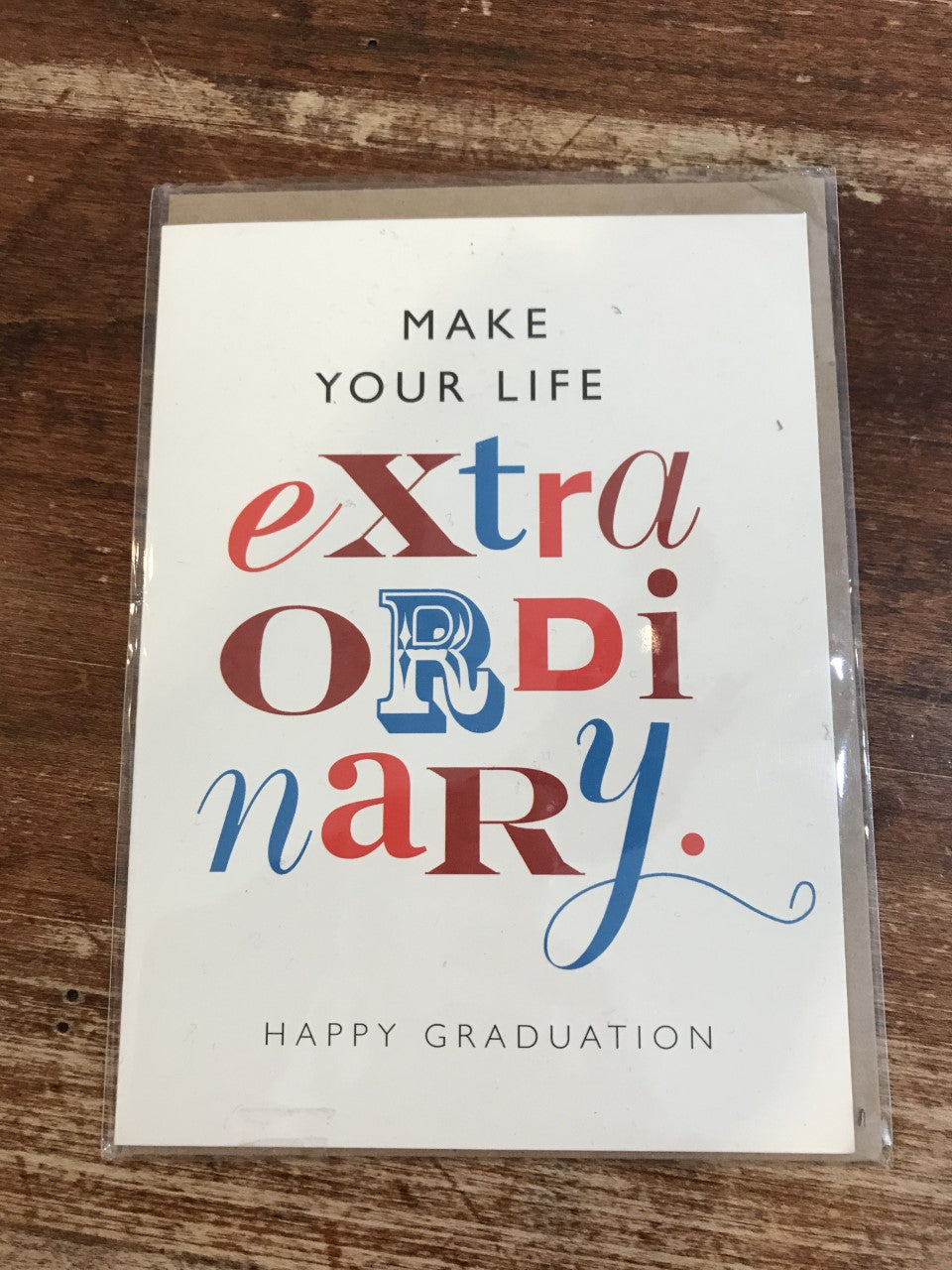 J. Falkner Graduation Card-Make Your Life Extraordinary